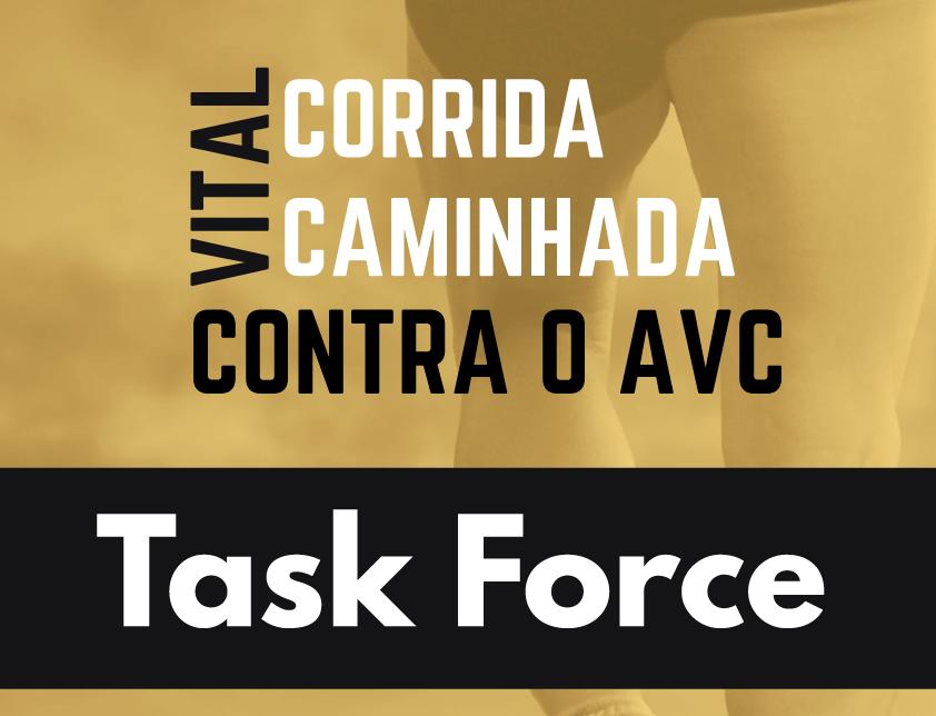 Task Force – Corrida e Caminhada Vital contra o AVC