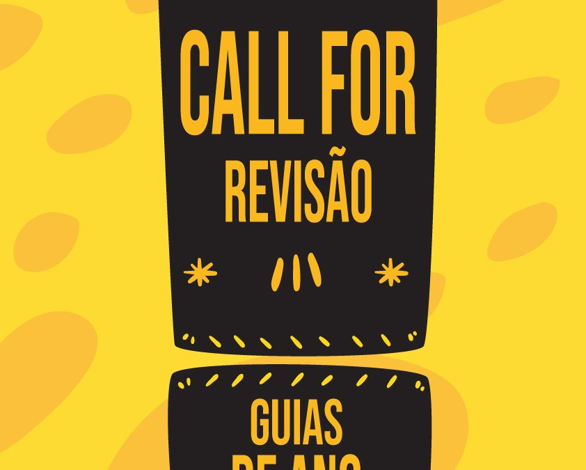 CALL FOR: Revisão dos Guias Curriculares de Ano
